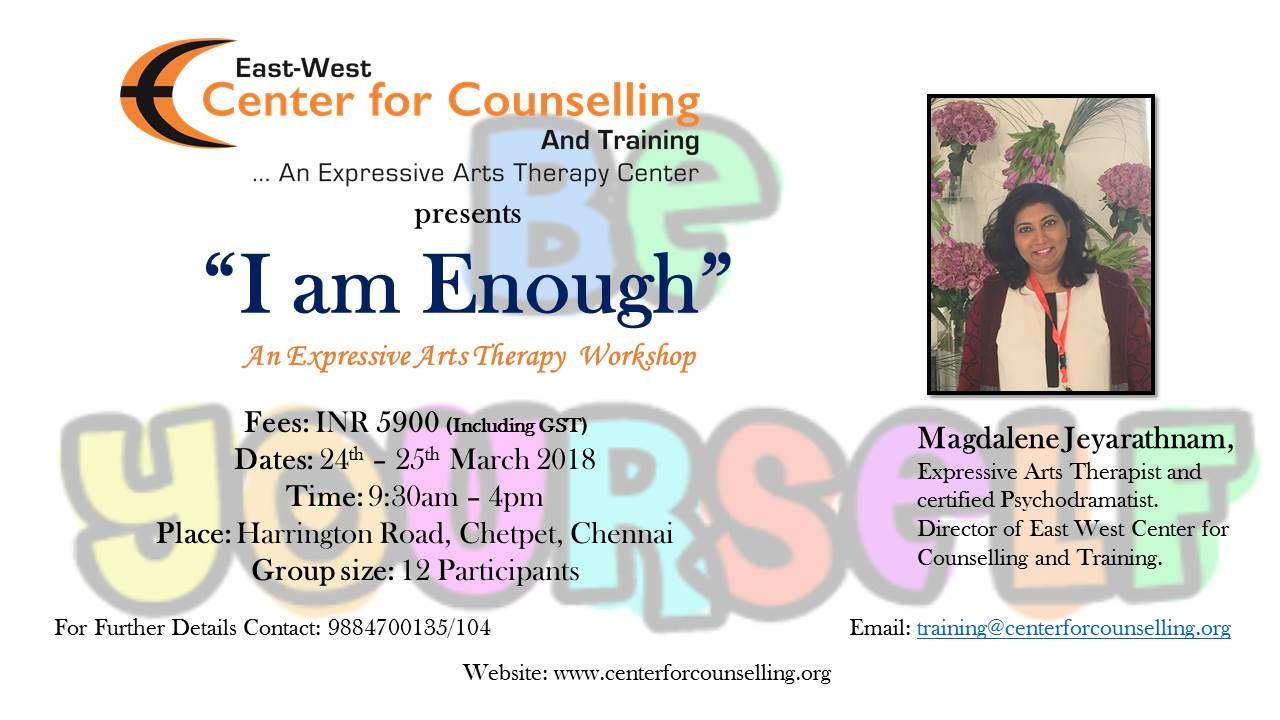 I Am Enough An Expressive Arts Therapy Workshop Chennai East