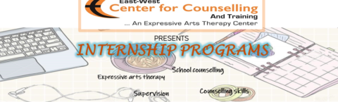 Internships at East West Center for Counselling and Training